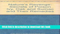 [Popular Books] Nature s Revenge  The Secrets of Poison Ivy, Poison Oak, Poison Sumac, and Their