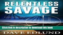 [Popular] Relentless Savage (Peter Savage) Paperback OnlineCollection