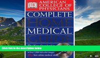 Must Have  American College of Physicians Complete Home Medical Guide (with Interactive Human