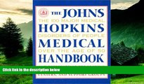 READ FREE FULL  The Johns Hopkins Medical Handbook: The 100 Major Medical Disorders of People