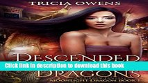 [Download] Descended from Dragons: an Urban Fantasy (Moonlight Dragon Book 1) Hardcover Free