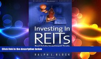 READ book  Investing in REITS: Real Estate Investment Trusts - Revised and Updated Edition (REIT)
