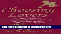 [PDF] Choosing Lovers: Patterns of Romance: How You Select Partners in Intimacy, the Ways You