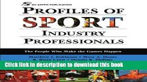 [Popular Books] Profiles Of Sport Industry Professionals: The People Who Make The Games Happen