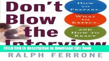 PDF] Don t Blow the Interview: How to Prepare, What to