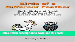 Popular Birds of a Different Feather Early Birds and Night