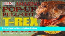 Download Amazing Pop-Up Pull-Out T-Rex Book [Online Books]