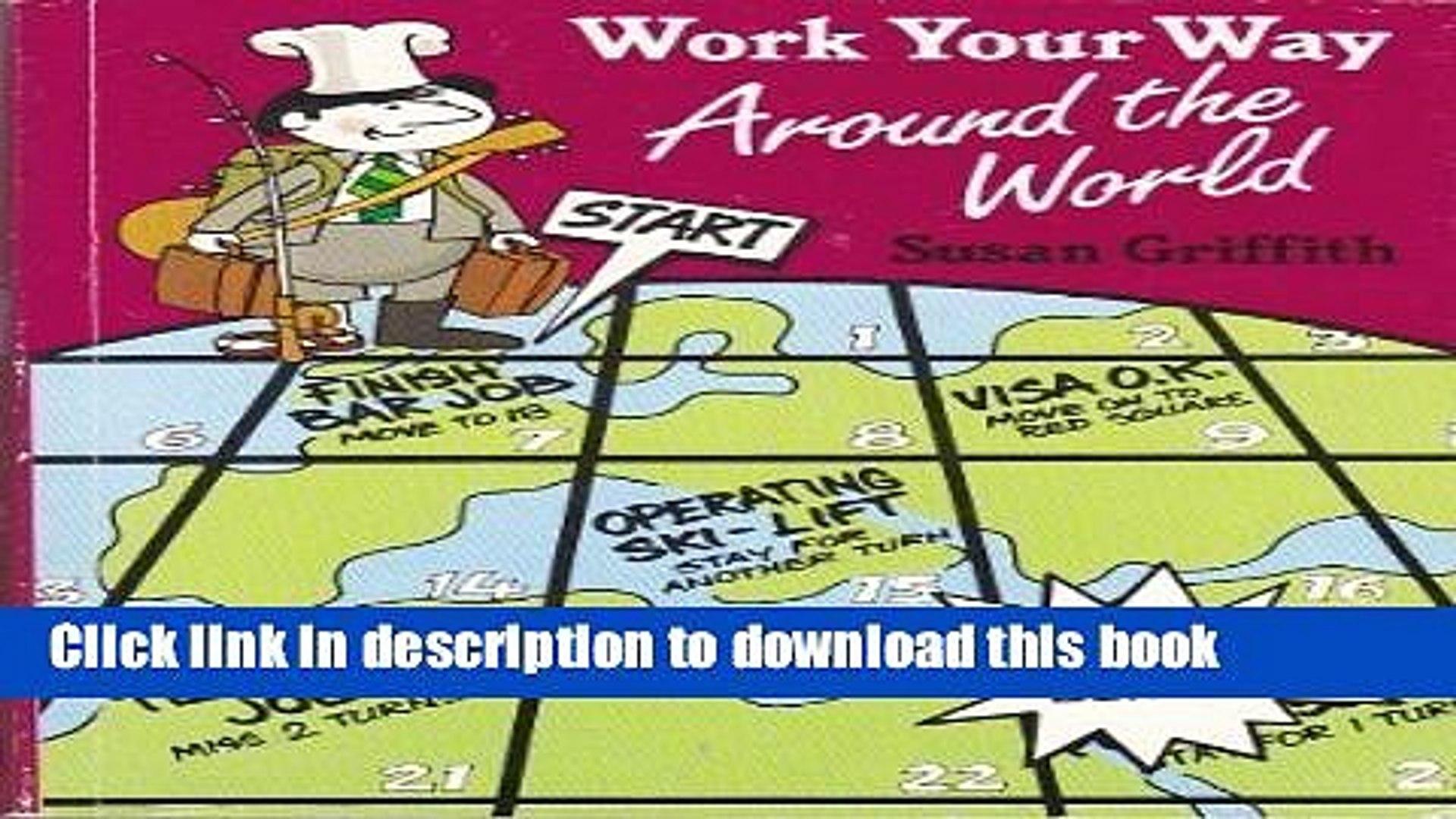 [Popular Books] Work Your Way Around the World Full Online