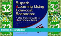 Big Deals  Superb eLearning Using Low-cost Scenarios: A Step-by-Step Guide to eLearning by Doing