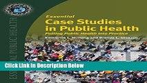 Ebook Essential Case Studies In Public Health: Putting Public Health into Practice (Essential
