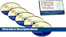 Ebook Fighting Cancer from Within: How To Use The Power Of Your Mind For Healing 5 CD Set Full