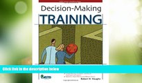 Big Deals  Decision-Making Training (ASTD Trainer s Workshop)  Best Seller Books Best Seller