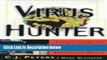 Books Virus Hunter: Thirty Years of Battling Hot Viruses Around the World Free Online