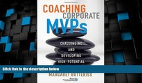 Big Deals  Coaching Corporate MVPs: Challenging and Developing High-Potential Employees  Best