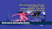 Books Endothelial Cells in Health and Disease Free Online