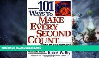 Big Deals  101 Ways to Make Every Second Count: Time Management Tips and Techniques for More