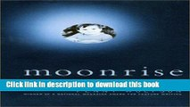 [Popular] Moonrise: One Family, Genetic Identity, and Muscular Dystrophy Hardcover OnlineCollection