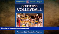 FAVORITE BOOK  Officiating Volleyball (NFHS Officials Education Program)  GET PDF