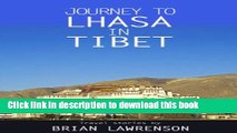 [Download] Journey to Lhasa in Tibet (Asia Series Book 3) Kindle Free