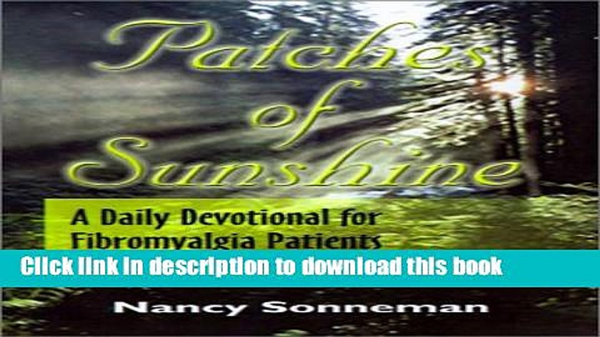 [Popular] Patches of Sunshine: A Daily Devotional for Fibromyalgia Patients Hardcover
