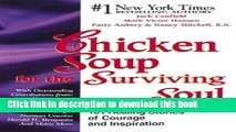 [Popular] Chicken Soup for the Cancer Survivor s Soul (Chicken Soup for the Soul) Kindle Free