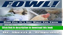 [Popular] Fowl! Bird Flu: It s Not What You Think Paperback Free