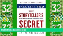 Big Deals  The Storyteller s Secret: From TED Speakers to Business Legends, Why Some Ideas Catch