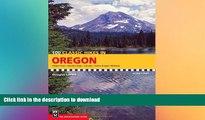 READ  100 Classic Hikes in Oregon: Oregon Coast, Columbia Gorge, Cascades, Eastern Oregon,