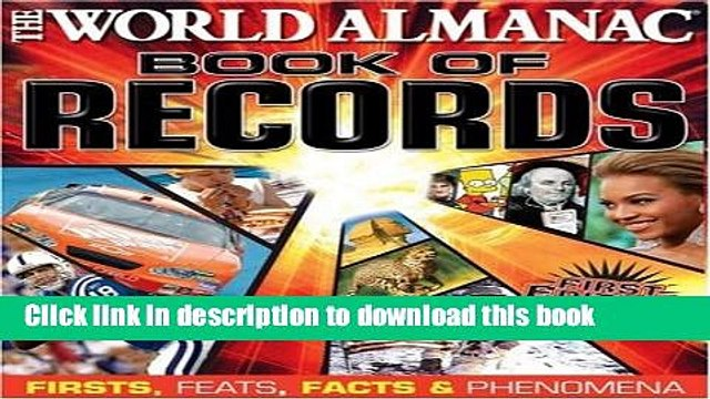 [PDF] World Almanac Book of Records: Firsts, Feats, Facts   Phenomena Free Online