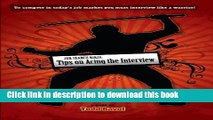 [Popular Books] Job Search Ninja: Tips on Acing the Interview (The Job Search Ninja) Free Online