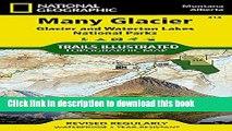 [Popular Books] Many Glacier Glacier/Waterton Lakes National Parks, Montana, USA/Alberta, Canada