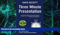 Big Deals  Three Minute Presentation 33 three minute tools to help you deliver outstanding
