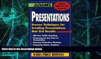 Big Deals  Presentations: Proven Techniques for Creating Presentations That Get Results (Adams