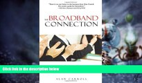 Must Have PDF  The Broadband Connection: The Art of Delivering a Winning IT Presentation  Free