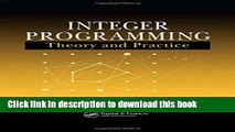 [Download] Integer Programming: Theory and Practice (Operations Research Series) Hardcover