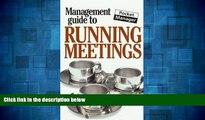 Must Have  The Management Guide to Running Meetings: The Pocket Manager (Management Guides - Oval