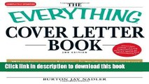 [Popular Books] The Everything Cover Letter Book: Winning Cover Letters For Everybody From Student