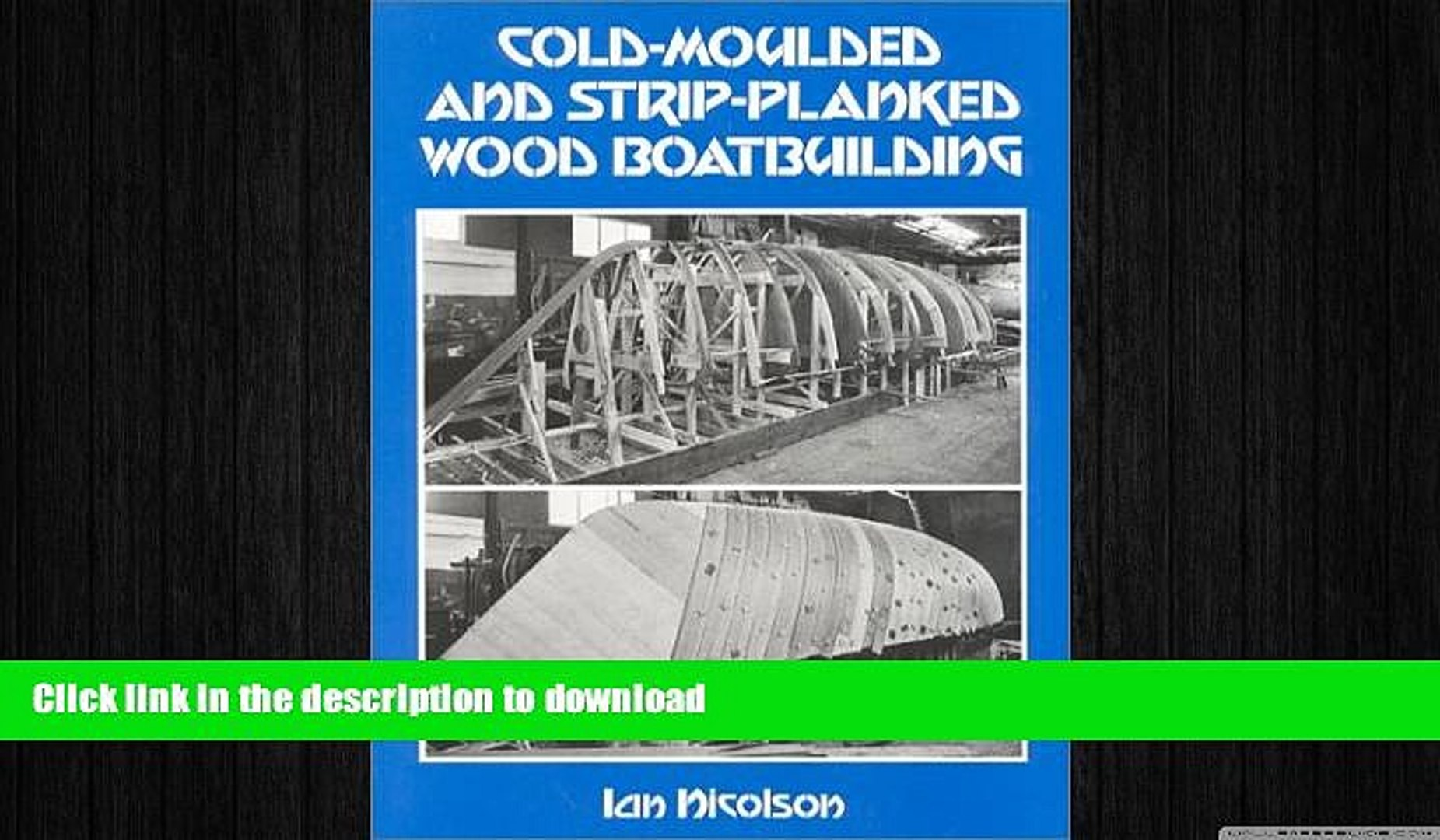 FAVORITE BOOK  Cold-Moulded and Strip-Planked Wood Boatbuilding  BOOK ONLINE