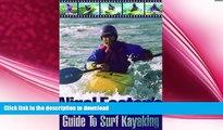 GET PDF  Nigel Foster s Surf Kayaking (Sea Kayaking How- To)  PDF ONLINE
