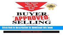 [PDF] Buyer-Approved Selling: Sales Secrets from the Buyer s Side of the Desk (The Approved