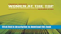 [Popular Books] Financial Services: Women at the Top: A WIFS Research Study Full Online
