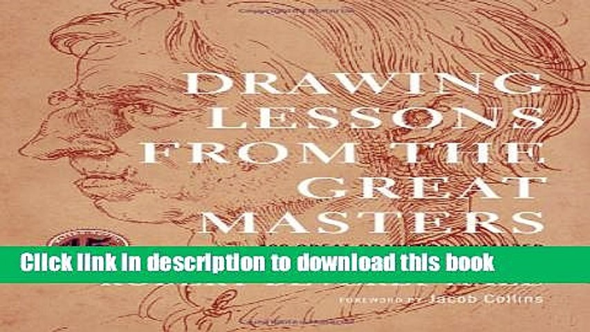 [Download] Drawing Lessons from the Great Masters Paperback Online