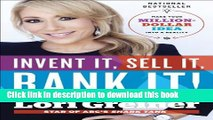 [Download] Invent It, Sell It, Bank It!: Make Your Million-Dollar Idea into a Reality Hardcover