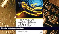 Big Deals  Leading Project Teams: The Basics of Project Management and Team Leadership  Free Full