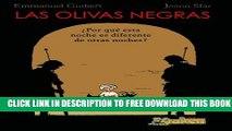 [Download] Las olivas negras 1 / Black Olives: Por Que Esta Noche Es Diferente De Otras Noches?