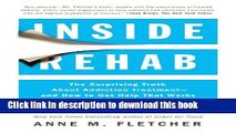[PDF] Inside Rehab: The Surprising Truth About Addiction Treatment--and How to Get Help That Works