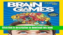 [Download] National Geographic Kids Brain Games: The Mind-Blowing Science of Your Amazing Brain