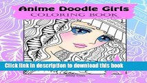 [PDF] Anime Doodle Girls: Coloring Book (Doodle Coloring book by JennyLuanArt) (Volume 1) [Full
