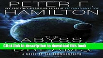 [Popular Books] The Abyss Beyond Dreams: A Novel of the Commonwealth (Commonwealth: Chronicle of