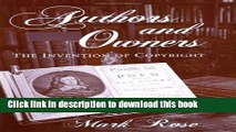 [Popular] Authors and Owners: The Invention of Copyright Paperback Free